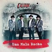 Una Mala Racha by Calibre 50