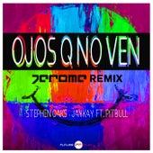Ojos Q No Ven (Jerome Remix) de Stephen Oaks