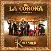 La Corona by El Komander