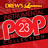 Drew's Famous Instrumental Pop Collection (Vol. 23) by The Hit Crew(1)
