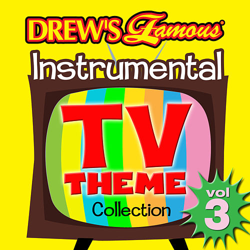 Drew's Famous Instrumental TV Theme Collection (Vol. 3) by The Hit Crew(1)