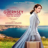 The Guernsey Literary And Potato Peel Pie Society (Original Motion Picture Soundtrack) by Alexandra Harwood