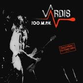 100 MPH (Live) by Vardis