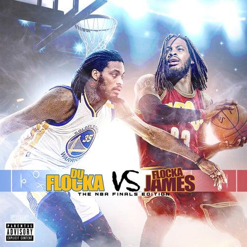 DuFlocka Rant VS Flocka James (NBA Finals Edition) by Waka Flocka Flame