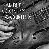 Ramblin' Country Favourites von Various Artists