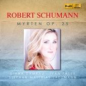 R. Schumann: Myrten, Op. 25 by Diana Damrau