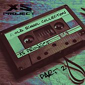 Old School Collection, Pt. 2 von XS Project