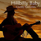Hillbilly Baby: Country Favourites de Various Artists