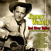 Red River Valley and Other Great Cowboy Songs de Jimmy Wakely