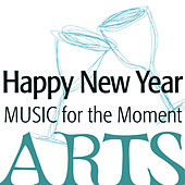 Music for the Moment: Happy New Year by Various Artists