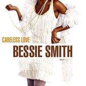Careless Love von Bessie Smith