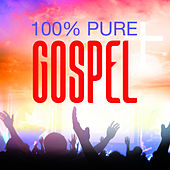 100% Pure Gospel by Various Artists