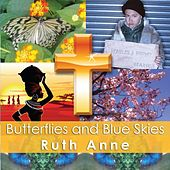 Butterflies and Blue Skies von Ruthanne