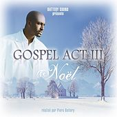 Gospel Act 3 by Various Artists