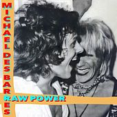 Raw Power de Michael Des Barres