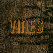 Vines by Justin King