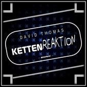 Kettenreaktion de David Thomas
