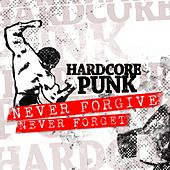 Never Forgive - Never Forget (Newschool versus Oldschool) by Various Artists