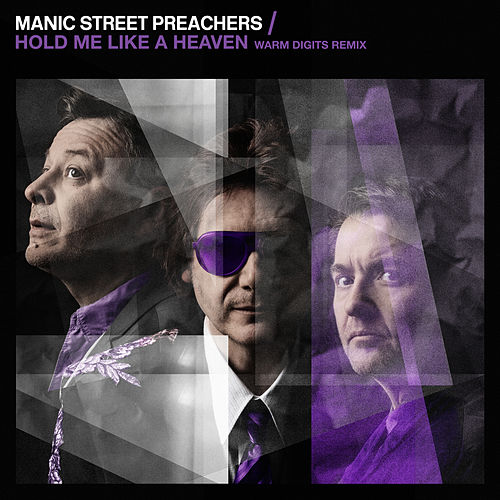 Hold Me Like a Heaven (Warm Digits Remix) by Manic Street Preachers