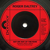 Get On Out Of The Rain de Roger Daltrey