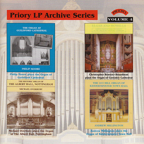 LP Archive Series - 4 Organ Music from Kidderminster Town Hall / Guildford Cathedral / Albert Hall Nottingham / Coventry Cathedral by Various Artists