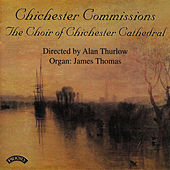Chichester Commissions by The Choir of Chichester Cathedral