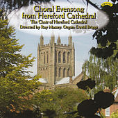 Choral Evensong from Hereford Cathedral de The Choir of Hereford Cathedral