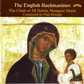 The English Rachmaninov by Choir of All Saints