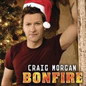 Bonfire by Craig Morgan