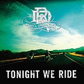 Tonight We Ride by Reed