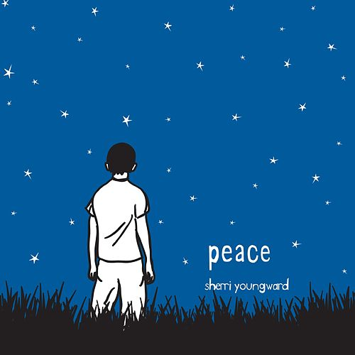 Peace - Single by Sherri Youngward