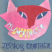 Humdinger by Jessica's Brother