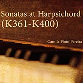 Sonatas at Harpsichord (K361-K400) by Camila Pinto Pereira