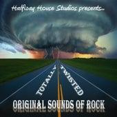Original Sounds of Rock: Totally Twisted de Various Artists