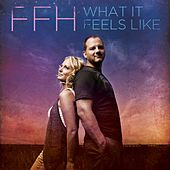 What It Feels Like - Single van FFH