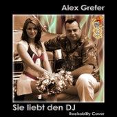 Sie liebt den DJ (Rockabilly Cover) von Alex Grefer
