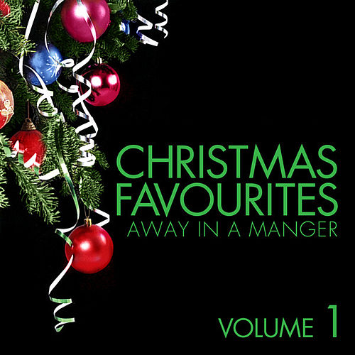 Christmas Favourites - Away in a Manger Vol. 1 by St. Paul's Cathedral Choir