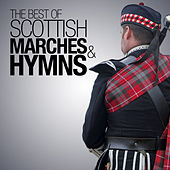 Best of Scottish Marches and Hymns by Various Artists