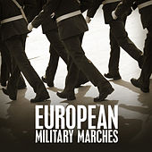 European Miltary Marches by Various Artists