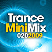 Trance Mini Mix 020 - 2009 by Various Artists