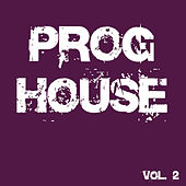 Proghouse, Vol. 2 by Various Artists