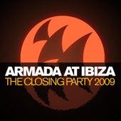 Armada at Ibiza The Closing Party 2009 by Various Artists