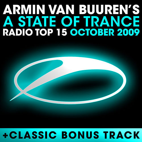 A State Of Trance Radio Top 15 - October 2009 by Various Artists