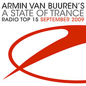 A State Of Trance Radio Top 15 - September 2009 von Various Artists