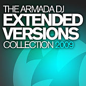 The Armada DJ Extended Versions Collection 2009 von Various Artists