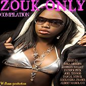 Zouk-Only by Various Artists