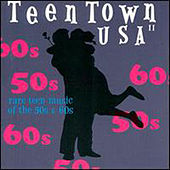 Teen Town USA Vol. 2 by Various Artists