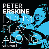 Drum Play Along Vol. 1 by Peter Erskine