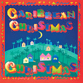 Caribbean Christmas by Various Artists