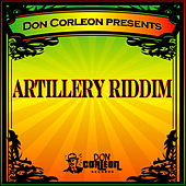 Don Corleon Presents - Artillery Riddim de Various Artists